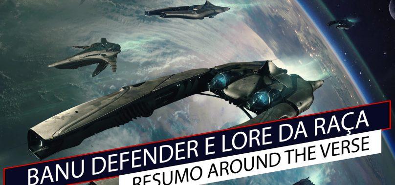 Star Citizen ATV – Banu Defender e detalhes de sua Lore